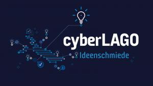 cyberLAGO Ideenschmiede // Vol. II (Nur für Mitglieder)
